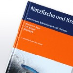 Nutzfische und Krebse - Lebensraum, Erkrankungen und Therapie