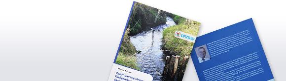 Renaturierung kleiner Fließgewässer mit ökologischen Methoden